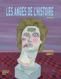 Les anges de l'histoire, le dernier roman de Fréderika Abbate