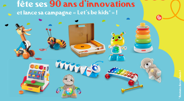 Fisher-Price fête ses 90 ans d'innovations : Happy Birthday !!!