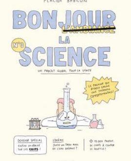 Bonjour la science – Un projet global pour la vérité