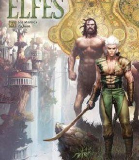 Elfes, tome 27, Les Maîtres Ogham