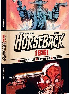 Horseback 1861, un western des éditions Ankama