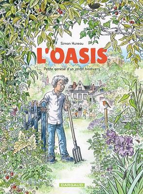 l-oasis-petite-genese-jardin-biodivers-dargaud