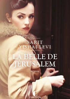 La belle de Jérusalem, un roman de Sarit Yishai-Levi