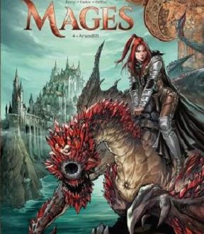 Mages, tome 4, Arundill