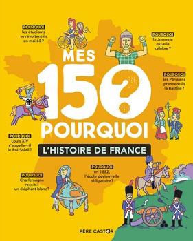 mes-150-pourquoi-histoire-france-flammarion