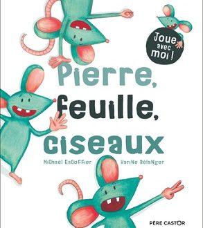 Pierre, feuille, ciseaux: Un album Flammarion jeunesse