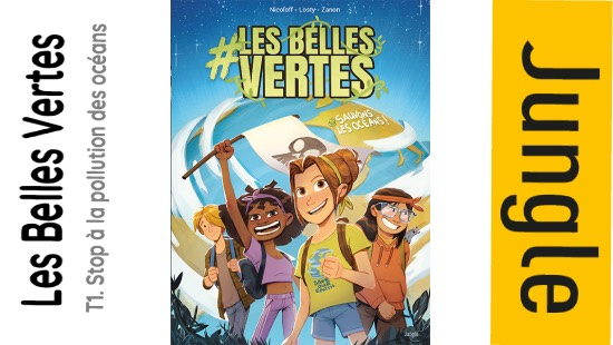 # Les Belles Vertes : une épopée écologique aux Éditions Jungle !