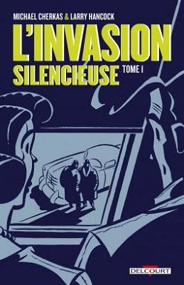 l-invasion-silencieuse-t1-delcourt