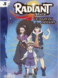 Radiant – Le jour du départ