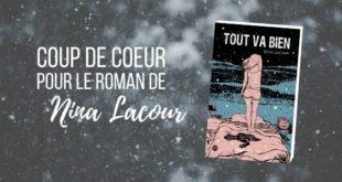 Tout va bien Nina Lacour