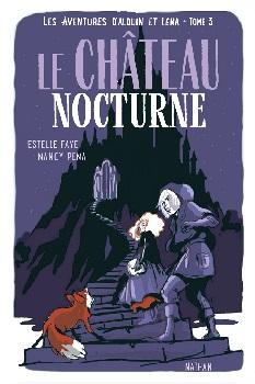 aventures-alduin-léna-t3-chateau-nocturne-nathan