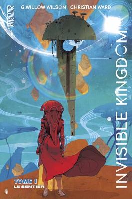 invisible-kingdom-t1-le-sentier-hi-comics