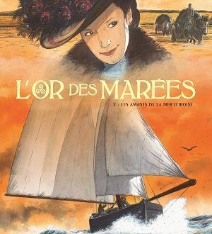 L'or des marées, tome 2, Les amants de la Mer d'Iroise