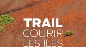 trail-courir-les-iles-glenat