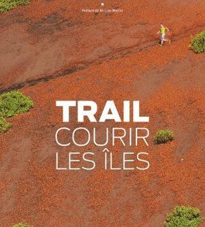 Trail – Courir les îles