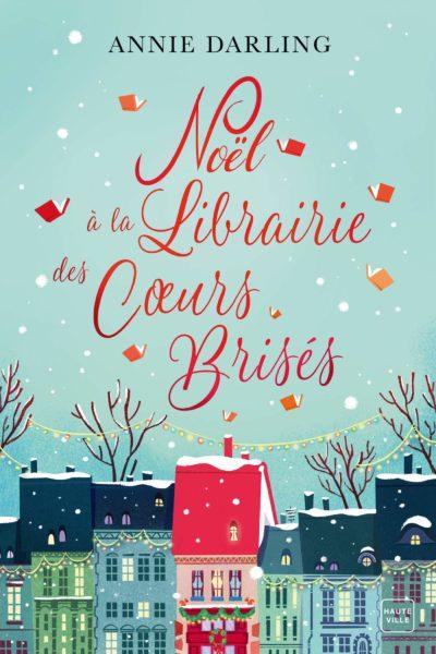 Noël à la librairie des coeurs brisés Annie Darling romances de Noël