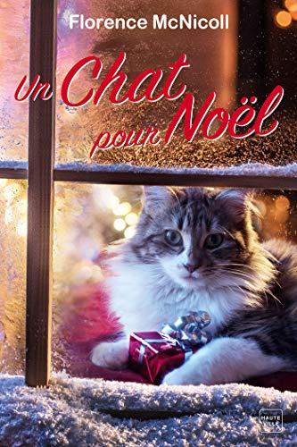 Un chat pour Noël Florence McNicoll romances de Noël