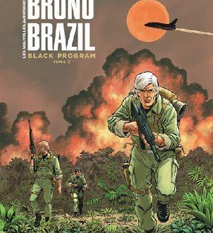 Les nouvelles aventures de Bruno Brazil – Black program, tome 2