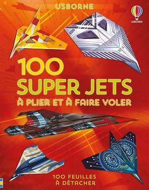 100-super-jets-plier-faire-voler-usborne