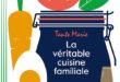 «La véritable cuisine familiale de Tante Marie» aux Éditions du Chêne
