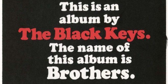 """The Black Keys """"Brothers"""" : une réédition anniversaire incluant 3 titres inédits !"""