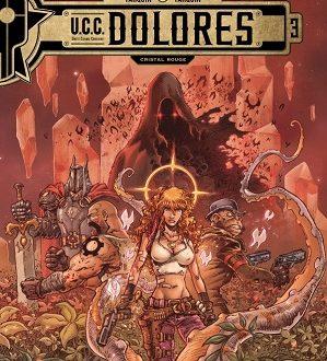 U.C.C. Dolores, tome 3, Cristal rouge