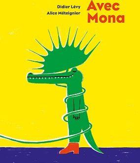 Avec Mona – Le bel album des éditions Sarbacane