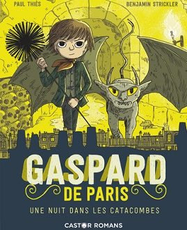 Gaspard de Paris – Une nuit dans les catacombes