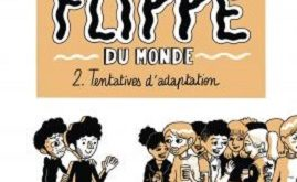 homme-plus-flippé-monde-t2-tentatives-adaptation-delcourt