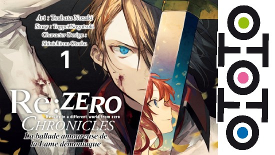 Re:Zero Chronicles – La ballade amoureuse de La Lame démoniaque – Ototo Manga