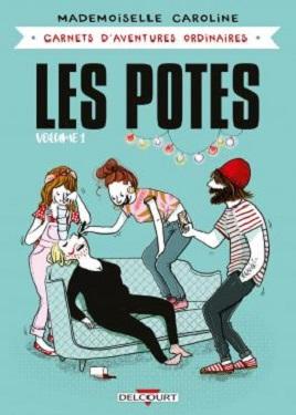 carnets-aventures-ordinaires-les-potes-vol1-delcourt