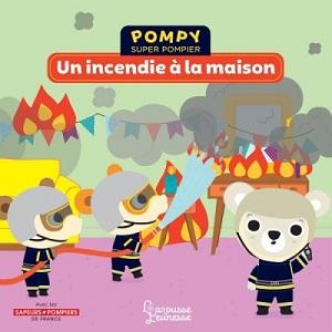 pompy-super-pompier-un-incendie-maison-larousse