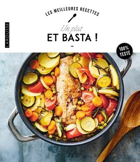 Les meilleures recettes – Un plat et basta!