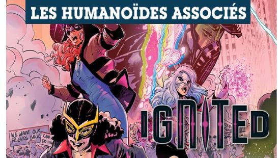 Ignited Part 2 – Les humanoïdes Associés – Label H1