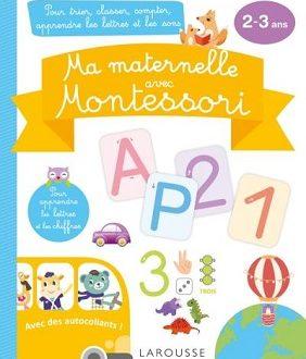 Ma maternelle avec Montessori – Un apprentissage ludique et efficace