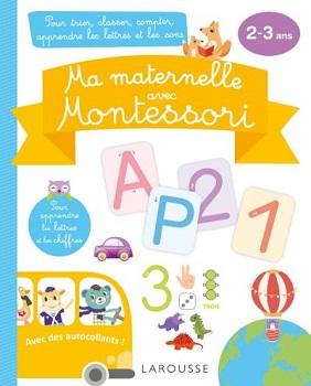 ma-maternelle-montessori-2-3-ans-larousse