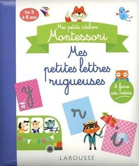 mes-petits-ateliers-Montessori-petites-lettres-rugueuses-larousse