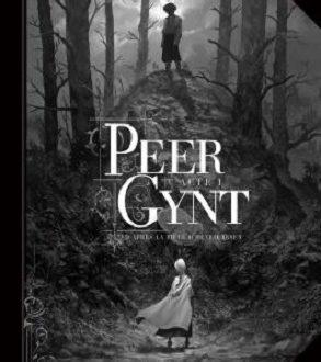 Peer Gynt – Acte 1 – Une bande dessinée des éditions Soleil