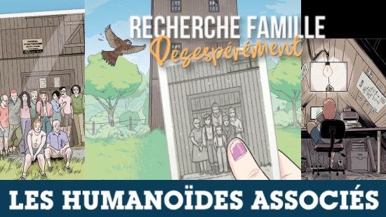 Recherche Famille désespérément – Les Humanoïdes Associés