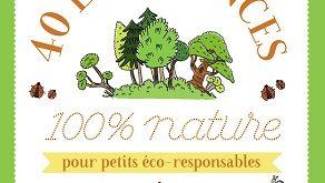 40-expériences-nature-pour-petits-eco-responsables-belin-jeunesse