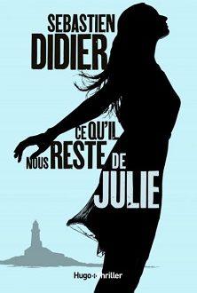 Hugo-thriller – Ce qu'il nous reste de Julie