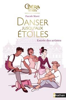 danser-jusqu-aux-etoiles-t1-entrees-des-artistes-nathan