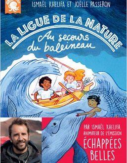 La ligue de la Nature – Au secours du baleineau