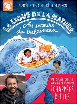 la-ligue-de-la-nature-t1-au-secours-du-baleineau-poulpe-ficitions