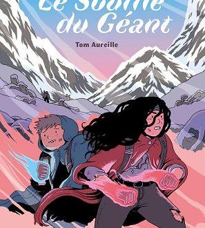 Le souffle de Géant – Editions Sarbacane