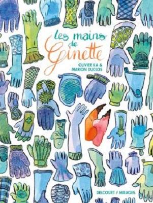 les-mains-de-ginette-delcourt