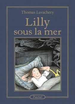 lilly-sous-la-mer-roman-pastel