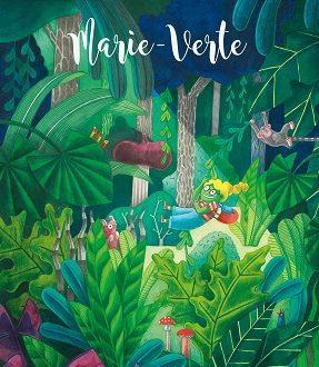 Marie-Verte – Un album Sarbacane