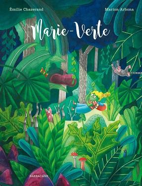 marie-verte-album-sarbacane