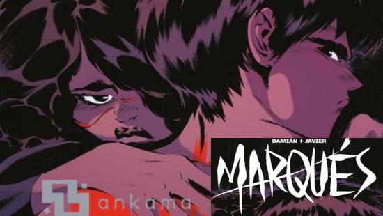 Marqués – Le cocktail molotov des Éditions Ankama
